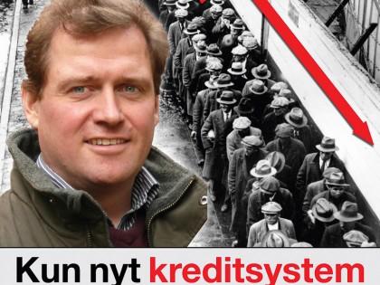 """2009: """"Økonomisk kollaps – Kun nyt kreditsystem kan redde Danmark"""""""
