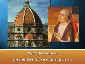 En dialog mellem kulturer: En hyldest til Nicolaus af Cusa. <br>Specialrapport