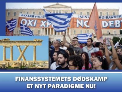 NYHEDSORIENTERING JULI: <br />Finanssystemets dødskamp, et nyt paradigme nu!