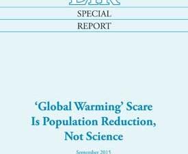 Introduktion til EIR's Rapport: <br>SKRÆMMEKAMPAGNE OM GLOBAL <br>OPVARMNING ER BEFOLKNINGSREDUKTION <br>– IKKE VIDENSKAB! Inkl. oversigt og links <br>til de artikler, der er oversat til dansk. <br>En forhåndsvisning som PDF er tilgængelig <br>her. Oplæg til aktion imod COP21!