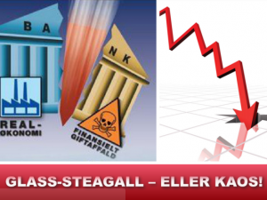 Nyhedsorientering december 2015: <br>GLASS/STEAGALL – ELLER KAOS!