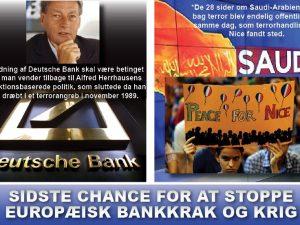NYHEDSORIENTERING JULI 2016: <br>Sidste chance for at stoppe <br>europæisk bankkrak og krig