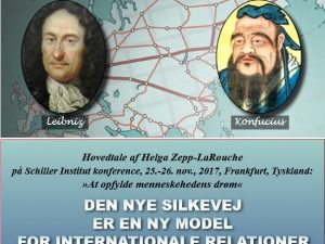 »Den Nye Silkevej er en ny model <br>for internationale relationer« <br>Hovedtale af Helga Zepp-LaRouche <br>på Schiller Institut konference, <br>25.-26. nov., 2017, Frankfurt, Tyskland: <br>»At opfylde menneskehedens drøm«
