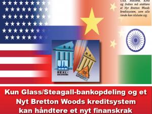 NYHEDSORIENTERING NOVEMBER-DECEMBER 2018: <br>Kun Glass/Steagall-bankopdeling og et Nyt Bretton Woods-kreditsystem <br> kan håndtere et nyt finanskrak