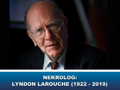 NYHEDSORIENTERING MARTS 2019: Nekrolog, Lyndon LaRouche (1922 – 2019)
