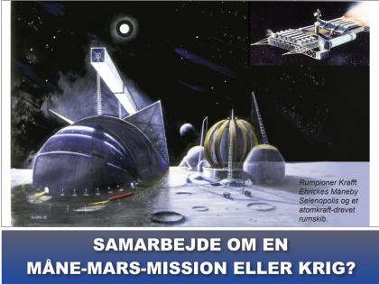 NYHEDSORIENTERING AUGUST 2019: Samarbejde om en Måne-Mars-mission eller krig? <br>plus dokumentation