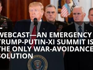 Et hastetopmøde mellem Trump, Putin og Xi er den eneste løsning for at undgå krig.<br>Dansk oversættelse af vigtigt webcast fra 8 januar 2020.