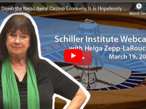 Luk den neoliberale kasino-økonomi ned nu, den er håbløst bankerot. <br>Schiller Instituttes ugentlige webcast med Helga Zepp-LaRouche, d. 19. marts, 2020