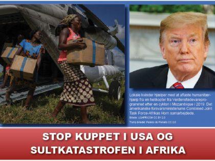 NYHEDSORIENTERING OKTOBER 2020: <br> Stop kuppet i USA og <br> sultkatastrofen i Afrika