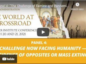 Panel 4: Udfordringen ved hungersnød og pandemier: <br> Modsætningernes sammenfald eller masseudryddelse?