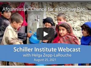 Hvorfor et nyt paradigme er vigtigt: Vestlige fejl i Afghanistan beviser, <br>at det neoliberale system ikke tager sig af borgerne: <br>Schiller Instituttets ugentlige dialog med Helga Zepp-LaRouche den 25. august 2021