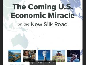 Hvad er en infrastrukturplatform? <br>Uddrag af brochuren: <br>Den kommende økonomiske mirakel i USA langs Den nye Silkevej